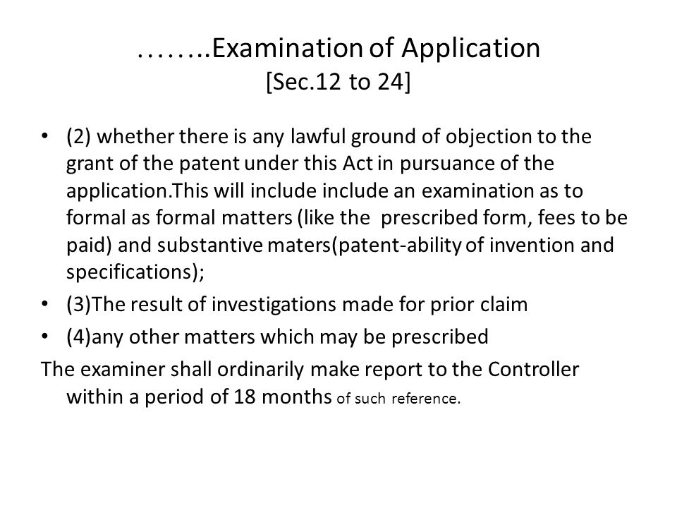 ……..Examination of Application [Sec.12 to 24]